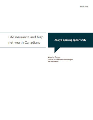 Life insurance and high net worth Canadians