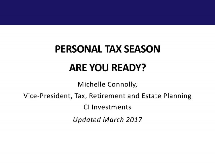 Personal Tax season are you ready? Michelle Connolly presentation
