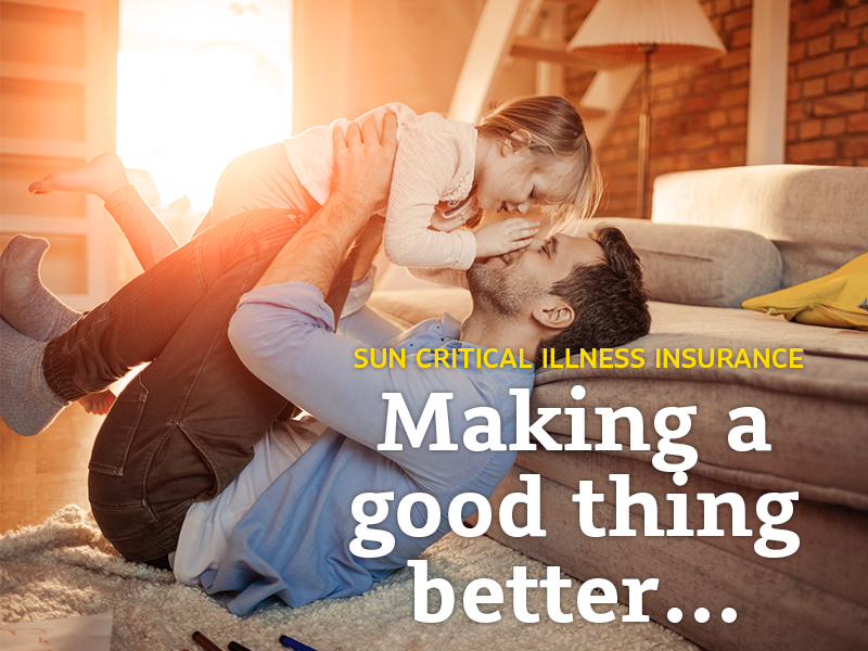 sun critical illness insurance making good things better
